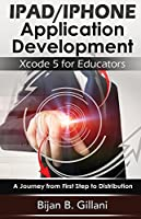 Developing Educational Applications for iPad and iPhone: Using Xcode
