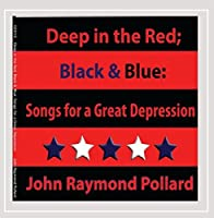 Deep in the Red: Black & Blue: Songs for a Great D