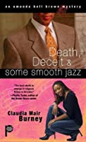 Death, Deceit & Some Smooth Jazz (An Amanda Bell Brown Mystery)