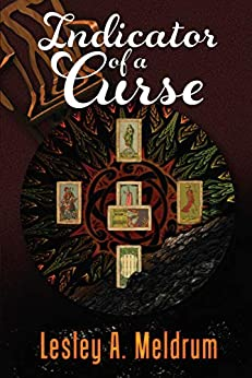 Indicator of a Curse by [Meldrum, Lesley A.]