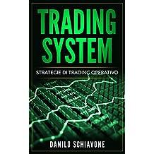 TRADING SYSTEM: Strategie di Trading Operativo (Trading Online Vol. 1) (Italian Edition)