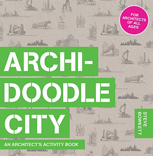 Archidoodle City: An Architect's Activity Book (Architects Activity Book)