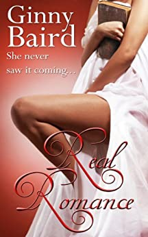 Real Romance (Romantic Comedy) by [Baird, Ginny]