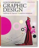 Contemporary Graphic Design/ grafikdesign der Gegenwart/ Le graphisme contemporain (Taschen 25th Anniversary)