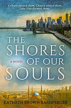 The Shores of Our Souls by [Brown Ramsperger, Kathryn]