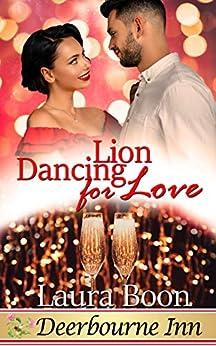 Lion Dancing for Love (Deerbourne Inn Series) by [Boon, Laura]