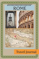 "Rome Travel Journal: 6"" x 9"", italy trip planner, lined journal, travel planner, travel notebook, diary, blank book, notebook, 100 pages for writing notes"