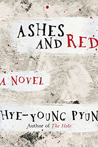 Ashes and Red: A Novel