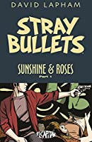 Stray Bullets Sunshine & Roses 1: Kretchmeyer (Stray Bullets: Sunshine & Roses)