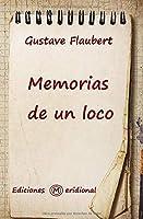 MEMORIAS DE UN LOCO