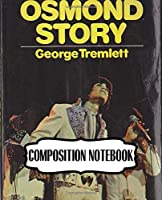 Composition Notebook: The Osmonds American Family Music Group 1960s Osmond Brothers R&B Pop Disco, 110 blank pages, 7.5x 9.25: Watercolor Space Design, Writting, Drawing and Creative Doodling (Composition Notebooks Space Design)