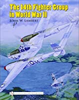 The 14th Fighter Group in World War II