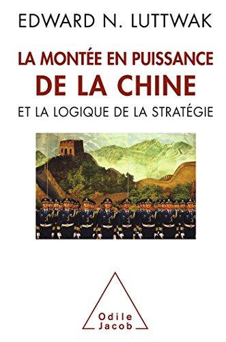 La montée en puissance de la Chine et la logique de la stratégie