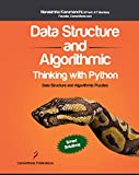 Data Structures and Algorithmic Thinking with Python: Data Structure and Algorithmic Puzzles (English Edition)