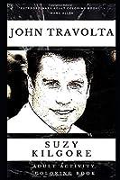 John Travolta Adult Activity Coloring Book (John Travolta Adult Activity Coloring Books)