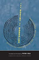 The Poetry of Kabbalah: Mystical Verse from the Jewish Tradition (The Margellos World Republic of Letters) by Unknown(2014-04-08)