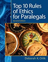 Top 10  Rules of Ethics for Paralegals