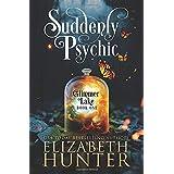 Suddenly Psychic: A Paranormal Women's Fiction Novel: 1