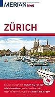 MERIAN live! Reisefuehrer Zuerich: Mit Extra-Karte zum Herausnehmen