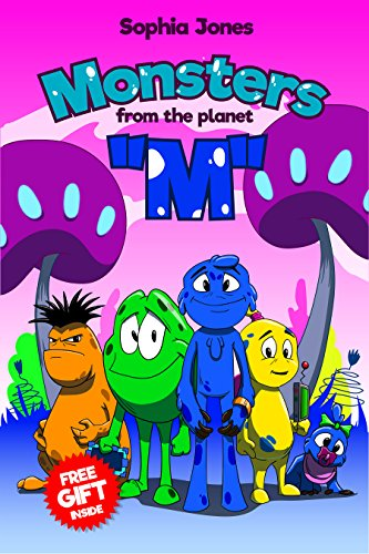 """Book For Kids: Monsters from the Planet """"M"""": Children's book about Friends-Monsters from the Mysterious Planet, Picture Books, Preschool Books, Ages 3-8, ... Kids Books, Bedtime Story (English Edition)"""
