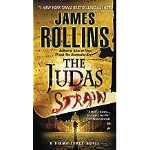 Judas Strain: A SIGMA Force Novel: 3