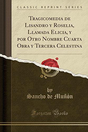 Tragicomedia de Lisandro y Ros...