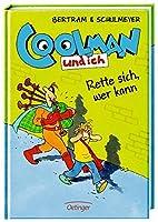 Coolman und ich 02. Rette sich, wer kann