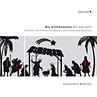 Bis willekommen - Be welcome by Ensemble Nobiles