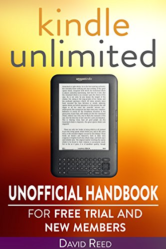 Kindle Unlimited: Unofficial Handbook for Free Trial and New Members (English Edition) -