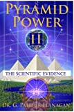 Pyramid Power II: The Scientific Evidence (Flanagan Revelati…