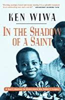 In the Shadow of a Saint