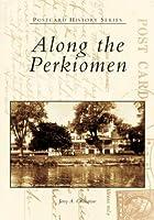 Along the Perkiomen (Postcard History)