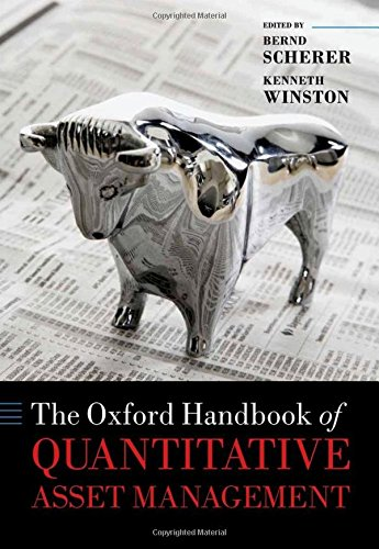 Download The Oxford Handbook of Quantitative Asset Management (Oxford Handbooks in Finance) 0199685053