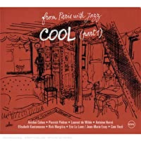 Cool Part 1: from Paris With Jazz