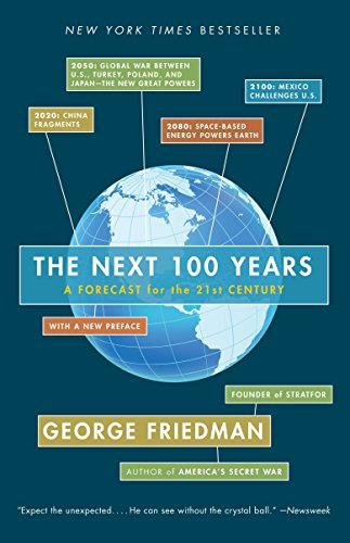 The Next 100 Years: A Forecast for the 21st Centuryの詳細を見る
