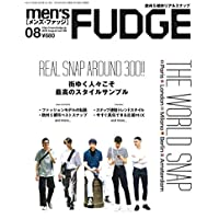 men's FUDGE -メンズ ファッジ- 2018年8月号 Vol.105