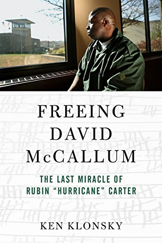 "Freeing David McCallum: The Last Miracle of Rubin ""Hurricane"" Carter"