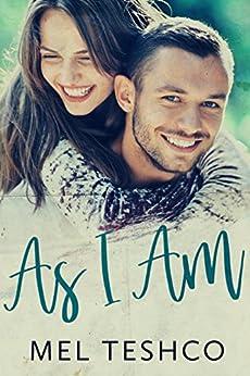 As I Am by [Teshco, Mel ]