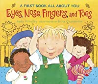 Eyes, Nose, Fingers, and Toes: A First Book All About You by Judy Hindley(2004-03-08)