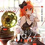 Chaldea Jazz Club 2[Fate , Fate/Grand Order]