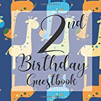 2nd Birthday Guest Book: Blue Safari Giraffe Animals Themed - Second Party Baby Anniversary Event Celebration Keepsake Book - Family Friend Sign in Write Name, Advice Wish Message Comment Prediction - W/ Gift Recorder Tracker Log & Picture Space