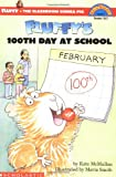 Fluffy's 100th Day of School (Hello Reader Level 3)