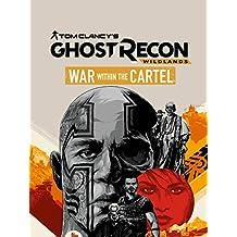 Tom Clancy's Ghost Recon Wildlands: War Within The Cartel (字幕版)