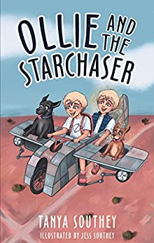 [Southey, Tanya]のOllie and the Starchaser (English Edition)