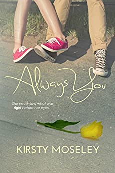 Always You by [Moseley, Kirsty]