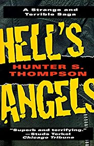 Hell's Angels: A Strange and Terrible