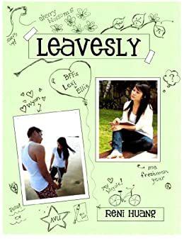 Leavesly (The Leavesly Years Book 1) by [Huang, Reni]