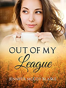 Out of My League (Madison Musicians Book 2) by [Blaske, Jennifer McCoy]