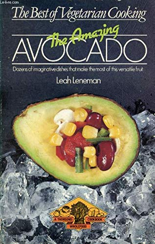 Download The Amazing Avocado (Best of Vegetarian Cooking S.) 0722508808