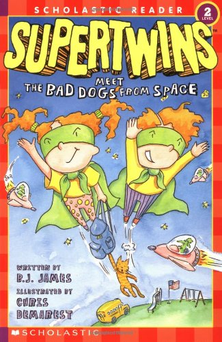 The Supertwins Meet the Bad Dogs from Space (Scholastic Readers)の詳細を見る